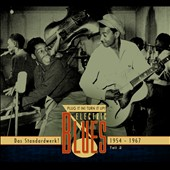 Various Artists: Plug It In! Turn It Up! Electric Blues - The Definitive Collection, Pt. 2: 1954-1967