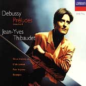 Debussy: Pr&#233;ludes Books I & II, etc / Jean-Yves Thibaudet