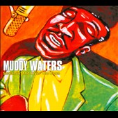 Muddy Waters: Screamin' and Cryin' the Blues [Digipak]