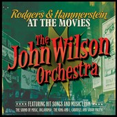 The John Wilson Orchestra: Rodgers & Hammerstein at the Movies