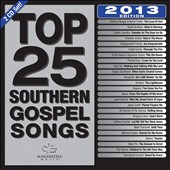 Various Artists: Top 25 Southern Gospel Classics 2013