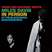 Miles Davis: Complete In Person at The Blackhawk San Francisco