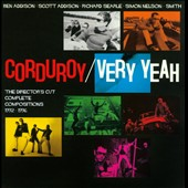 Corduroy: Very Yeah: The Director's Cut Complete Compositions 1992-1996 [Box]