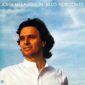 John McLaughlin: Belo Horizonte [Limited Edition] [Remastered]