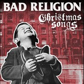 Bad Religion: Christmas Songs *