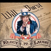 Will Durst: Elect to Laugh [Digipak]