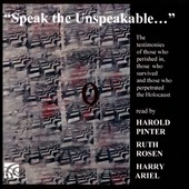 Harold Pinter/Ruth Rosen/Harry Ariel: Speak the Unspeakable