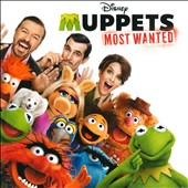 Original Soundtrack: Muppets Most Wanted [Original Motion Picture Soundtrack]