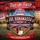 Joe Bonamassa: Tour de Force: Live in London - The Borderline