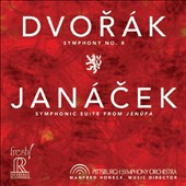 Dvorák: Symphony No. 8; Janácek: Symphonic Suite from Jenufa / Pittsburgh SO, Manfred Honeck