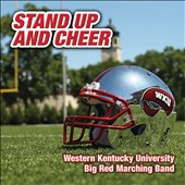 Stand Up and Cheer - Western Kentucky University Big Red Marching Band