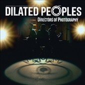 Dilated Peoples: Directors of Photography [PA] [Digipak] *