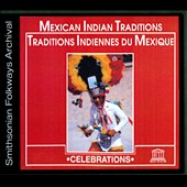 Various Artists: Mexican Indian Traditions [Digipak]