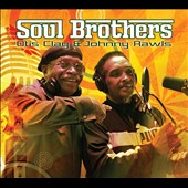 Johnny Rawls/Otis Clay: Soul Brothers [Digipak]