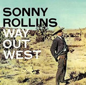Sonny Rollins: Way out West [Limited Edition]