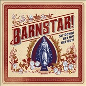 Barnstar!: Sit Down! Get Up! Get Out! [2/3]