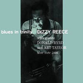Dizzy Reece: Blues in Trinity