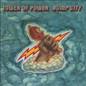Tower of Power: East Bay Grease/Bump City *