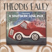 Various Artists: Theodis Ealey Presents: Southern Soul Mix, Vol. 1