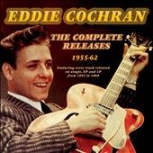 Eddie Cochran: The Complete Releases: 1955-62