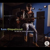 Les Copeland: To Be in Your Company [Digipak]