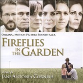 Matthew Janszen/Jane Cornish Antonia: Fireflies in the Garden [Original Motion Picture Soundtrack] [US Release Version]