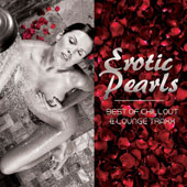 Various Artists: Erotic Pearls: Best of Chillout and Lounge