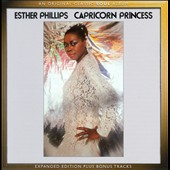 Esther Phillips: Capricorn Princess [Expanded Edition]