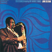 John Coltrane: Selflessness Featuring My Favorite Things