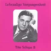 Lebendige Vergangenheit - Tito Schipa Vol 2 - Folksongs, etc