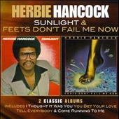 Herbie Hancock: Sunlight/Feets Don't Fail Me Now *