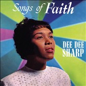Dee Dee Sharp: Songs of Faith