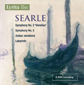 Humphrey Searle (1915-1982): Symphonies Nos. 3 & 5; Zodiac Variations; Labyrinth / Louis Fremaux, John Pritchard, Lawrence Foster, Lawrence Leonard,