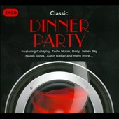 Various Artists: Classic Dinner Party [Rhino]