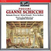 Puccini: Gianni Schicchi / Patan&#233;, Panerai, Donath, Seiffert