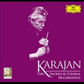 Karajan: The Sacred & Choral Recordings / Herbert von Karajan, conductor; Various artists & orchestras [29 CDs]