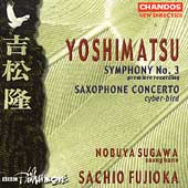 Yoshimatsu: Symphony no 3, etc / Fujioka, BBC Philharmonic