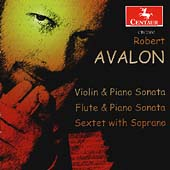 Avalon: Sonatas, Sextet / Robert Avalon, et al