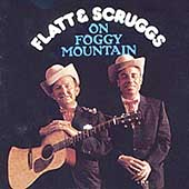 Flatt & Scruggs: On Foggy Mountain [Sony]