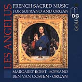 Les Ang&eacute;lus - French Sacred Music for Soprano and Organ