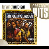 Brand Nubian: The Very Best of Brand Nubian [PA]