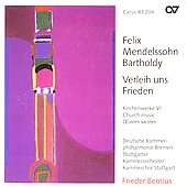 Mendelssohn: Church Music Vol 6 - Verleih uns Frieden