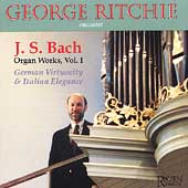 J.S. Bach: Organ Works Vol 1 - German & Italian / Ritchie