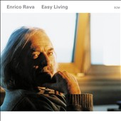 Enrico Rava: Easy Living
