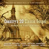 Various Artists: Country's 20 Classic Gospel: Songs of the Century