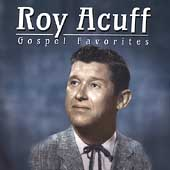 Roy Acuff: Gospel Favorites