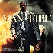 Harry Gregson-Williams: Man on Fire [Original Motion Picture Soundtrack]