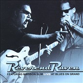 Reverend Raven: Live at Blues on Grand