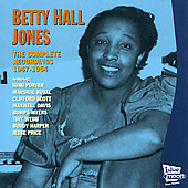 Betty Hall Jones: The Complete Recordings 1947-1954