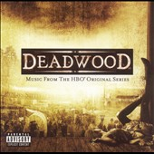 Various Artists: Deadwood: Music From the HBO Original Series [PA]